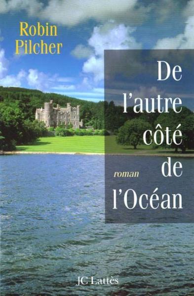 livre de l 39 autre cote de l 39 ocean robin pilcher acheter occasion 15 03 2000. Black Bedroom Furniture Sets. Home Design Ideas