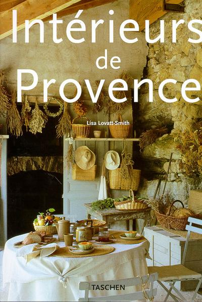 Ju-interieurs de provence  - Lisa Lovatt-Smith