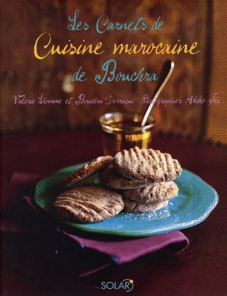 livre les carnets de cuisine marocaine de bouchra val rie lhomme acheter occasion 02 11 2006. Black Bedroom Furniture Sets. Home Design Ideas