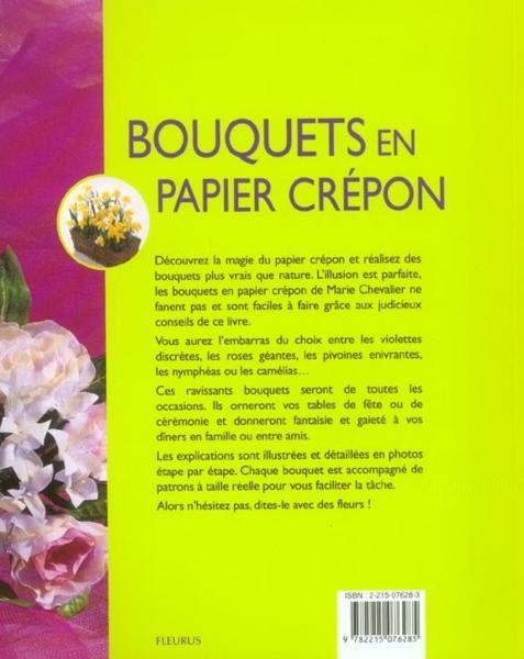 Livre bouquets en papier crepon decoration de tables en fete marie chevalier - Decoration en papier crepon ...