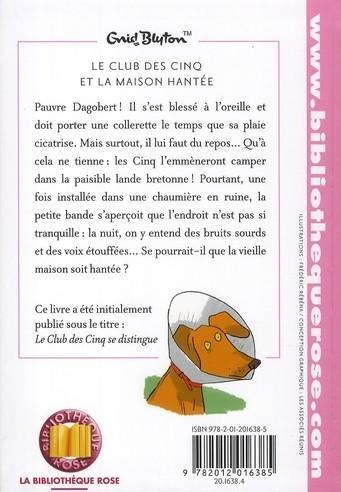 Livre le club des cinq et la maison hant e enid blyton - La maison france cinq ...