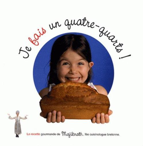 Je fais un quatre quarts nathalie beauvais belgique loisirs - Nathalie beauvais cours de cuisine ...