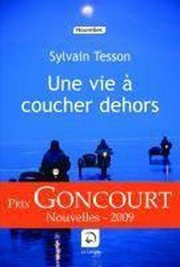 Une vie coucher dehors sylvain tesson livre france - Sylvain tesson une vie a coucher dehors ...