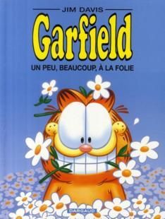 Garfield T.47 ; un peu, beaucoup, à la folie  - Jim Davis