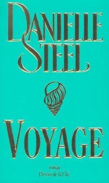 livre voyage danielle steel. Black Bedroom Furniture Sets. Home Design Ideas