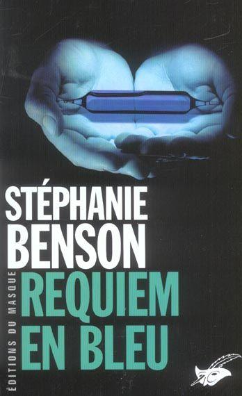 Requiem en bleu  - Stephanie Benson