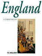 A concise history of england  - Halliday F E