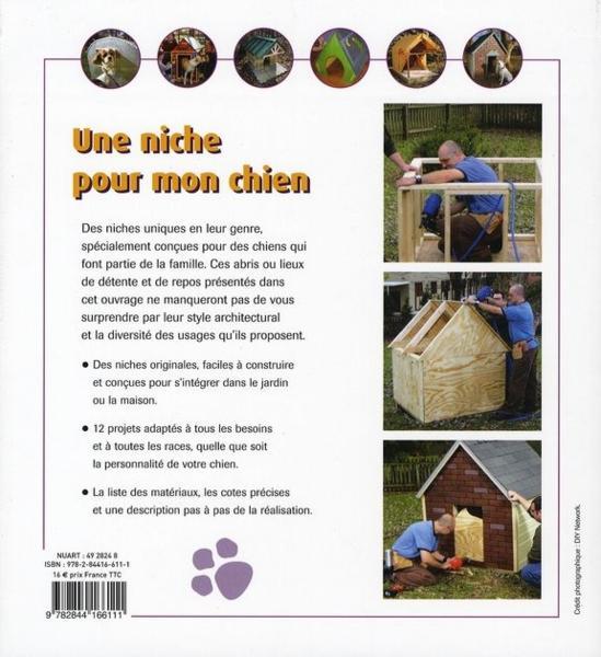 Livre une niche pour mon chien diy network - Comment fabriquer une niche en bois pour chien ...