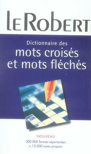 Livre dictionnaire des mots croises et mots fleches collectif for Photo dinterieur mots croises