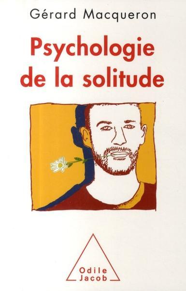Psychologie de la solitude gerard macqueron livre - Coup de foudre psychologie ...