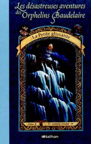 Aventures orph baudelaire t10  - Lemony Snicket