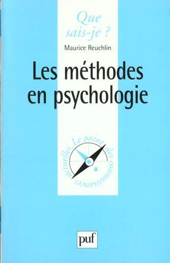 Methodes en psychologie (les)  - Maurice Reuchlin