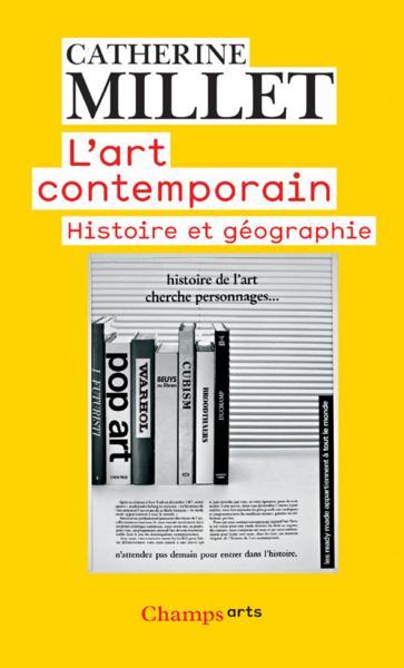 Livre l 39 art contemporain catherine millet for Art contemporain livre