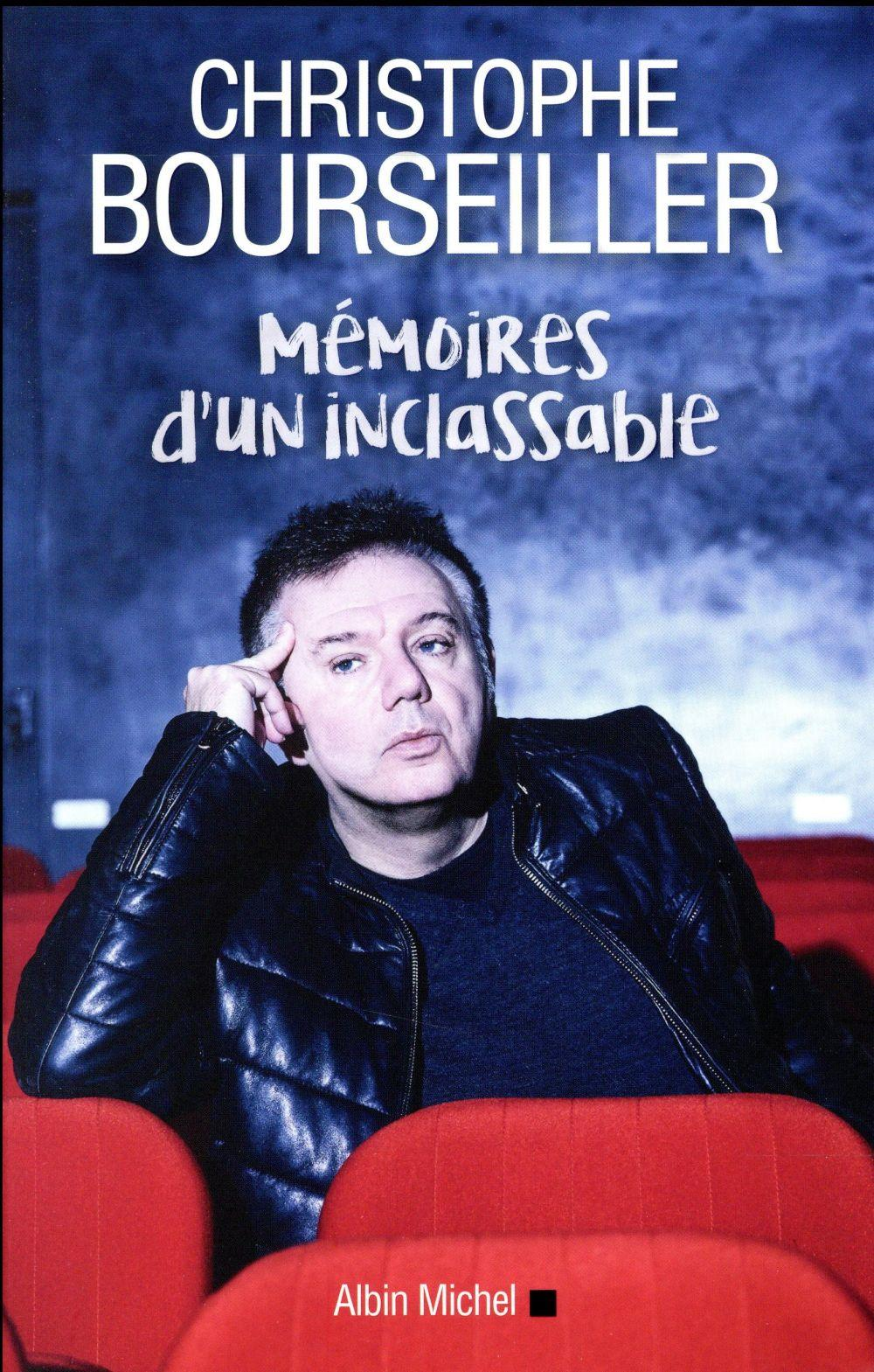 Mémoires d'un inclassable  - Christophe Bourseiller