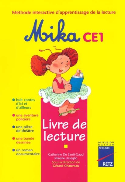 livre mika ce1 methode interactive d 39 apprentissage de la lecture santi gaud catherine de. Black Bedroom Furniture Sets. Home Design Ideas