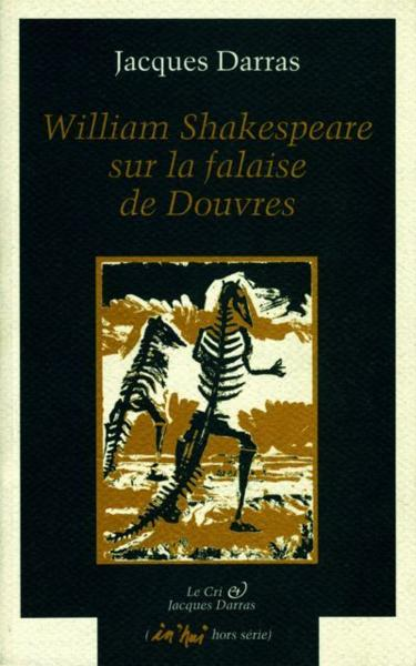 Vente Livre :                                    William Shakespeare sur la falaise de Douvres                                      - Jacques Darras