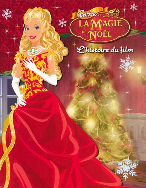Livre barbie et la magie de no l l 39 histoire du film marie fran oise perat texte de marie - Barbie et la magie de noel ...
