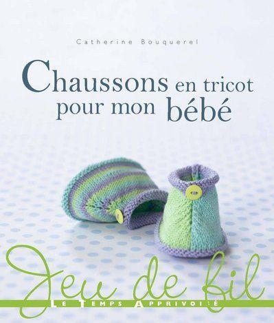 livre chaussons en tricot pour mon bebe catherine bouquerel. Black Bedroom Furniture Sets. Home Design Ideas