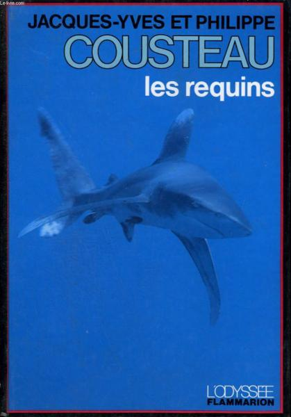 Requins (les)  - Cousteau Jacques-Yve