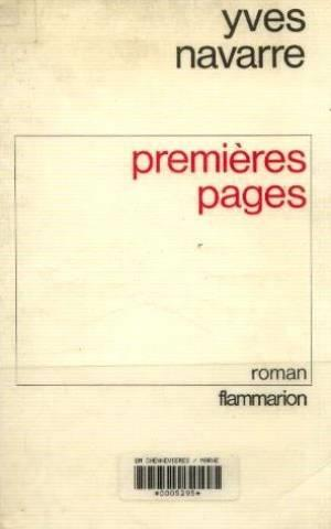 Premieres Pages  - Yves Navarre