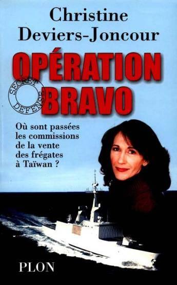 Operation Bravo  - Christine Deviers-Joncour