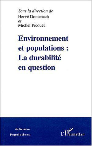 Vente  Environnement Et Populations : La Durabilite En Question  - Herve Domenach  - Michel Picouet