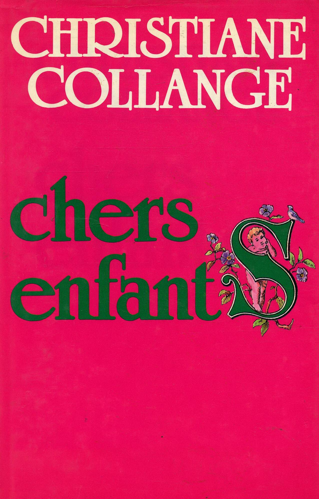 Chers enfants  - Christiane Collange
