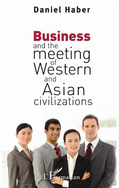Vente  Business and the meeting of western and asian civilizations  - Daniel Haber