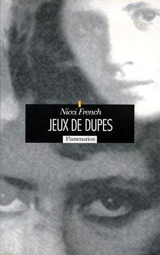 Jeux de dupes  - Nicci French