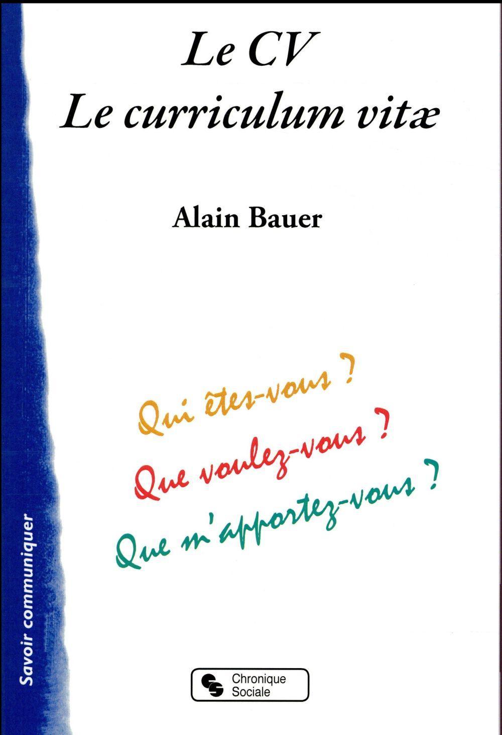 le cv   le curriculum vitae - alain bauer - livre
