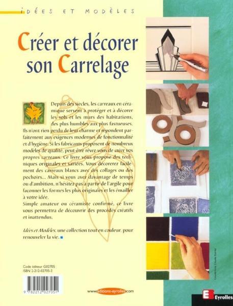 Livre creer et decorer son carrelage janis fanning - Creer son livre de cuisine ...