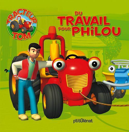 Livre tracteur tom du travail pour philou brenner - Le tracteur tom ...