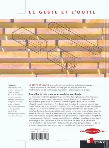 livre travailler le bois avec une machine combinee. Black Bedroom Furniture Sets. Home Design Ideas
