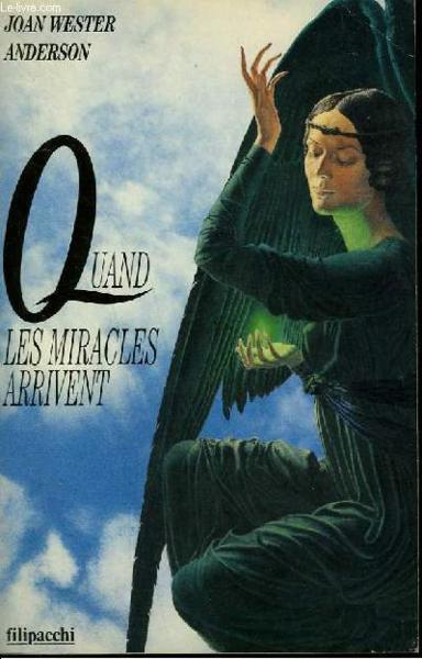 Quand Les Miracles Arrivent  - Joan Wester Anderson