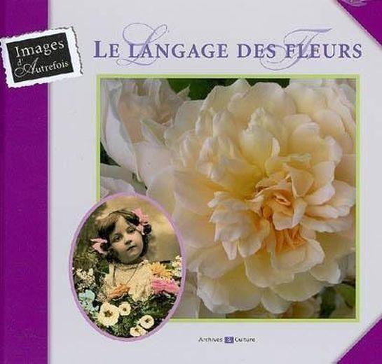 le langage des fleurs de contenson elisabe livre france loisirs. Black Bedroom Furniture Sets. Home Design Ideas