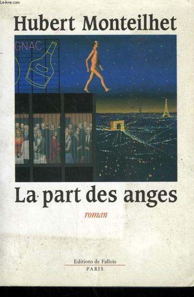 La part des anges  - Hubert Monteilhet
