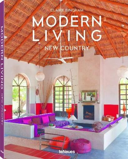 Modern living ; new country  - Claire Bingham
