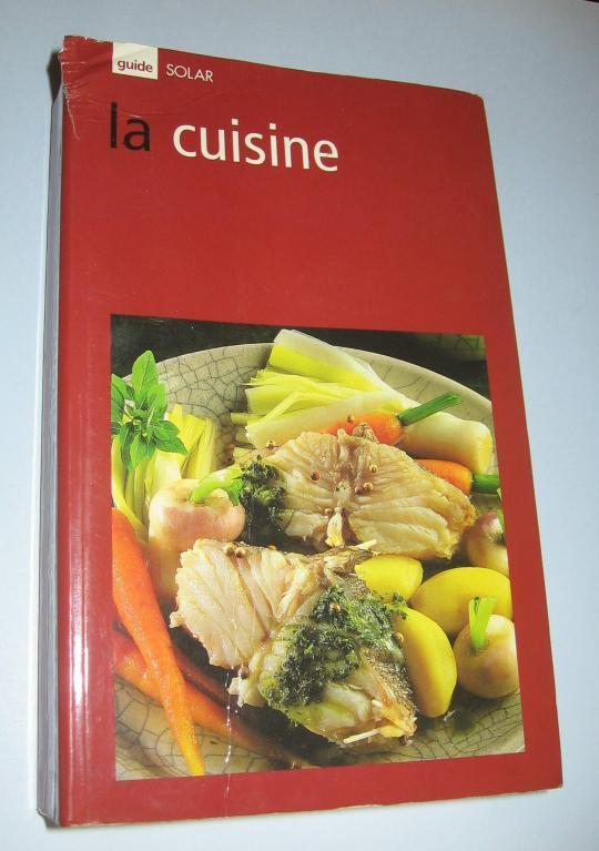 Guide Rouge La Cuisine  - Marie-Claude Bisson
