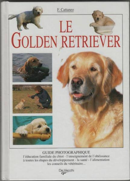 Vente Livre :                                    Golden Retriever Guide Photo                                      - Cattaneo