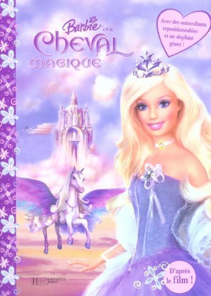 Livre barbie et le cheval magique livre stickers avec un grand depliant collectif - Barbie et le cheval ...