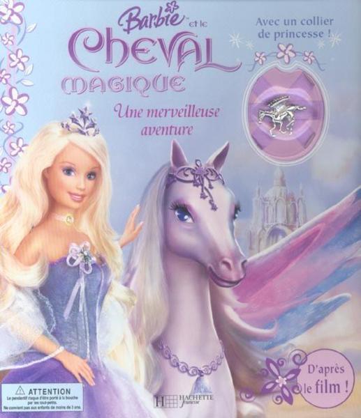 Livre barbie et le cheval magique tout carton avec un collier collectif - Barbie et le cheval ...