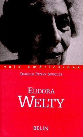 Eudora Welty  - Pitavy-Souques