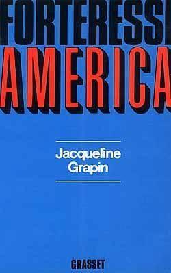 Forteresse america  - Grapin Jacqueline