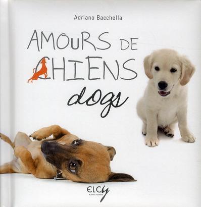 """Livre """"Des amours de chiens"""" de Adriano Bacchella   32758424_7383036"""