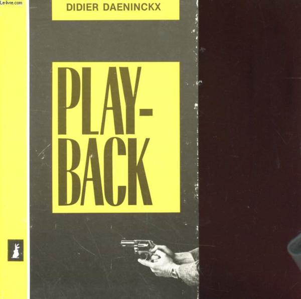 Play-Back  - Didier Daeninckx