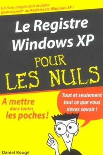 Le registre windows xp pour les nuls int rieur format - Culture interieur pour les nuls ...