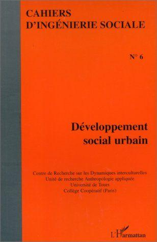 Developpement(Cahiers)Social Urbain  - Cahiers D'Ingenierie
