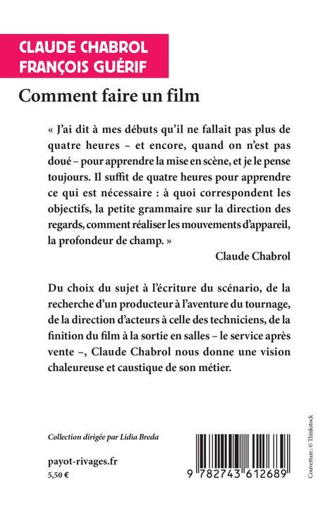 livre comment faire un film claude chabrol. Black Bedroom Furniture Sets. Home Design Ideas