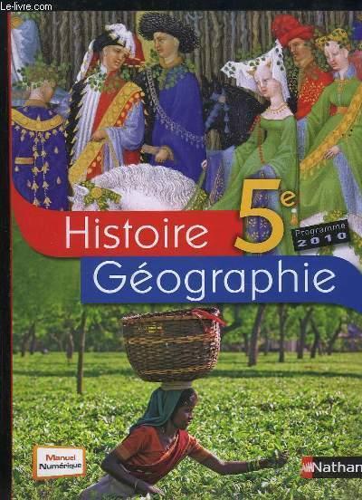 Histoire Geographie 5eme Manuel De L Eleve Edition 2010