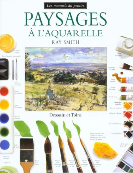 Paysages A L'Aquarelle  - Ray Smith